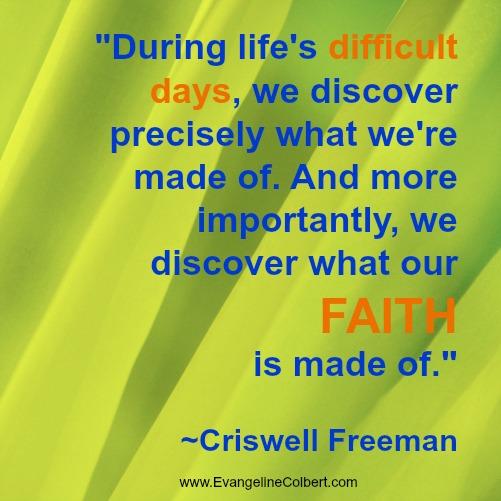 Difficult days and faith